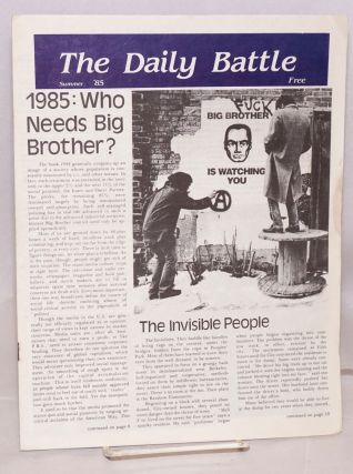 1985: Who Needs Big Brother Summer '85. The Daily Battle