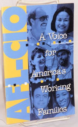 AFL-CIO: a voice for America's working families. American Federation of Labor - Congress of...