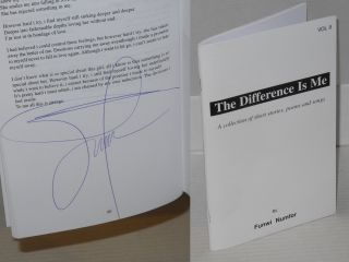 The difference is me, a collection of short stories, poems and songs. Vol. 2 [cover title]....