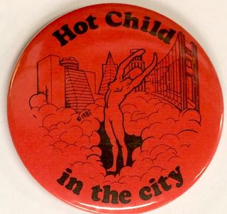 Hot child in the city [pinback button