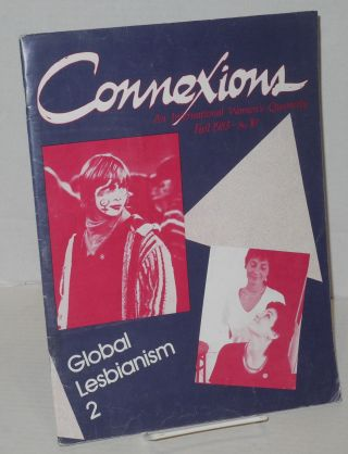 Connexions: an international women's quarterly; issue #10 Fall 1983; Global lesbianism 2