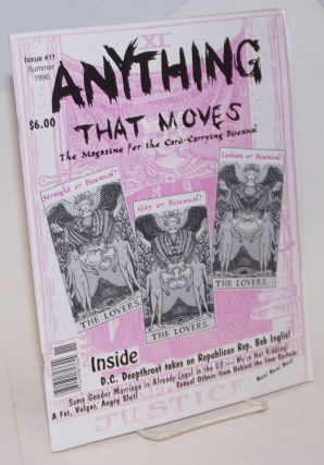 Anything That Moves: the magazine for the card-carrying bisexual, issue #11, Summer 1996. Lori...