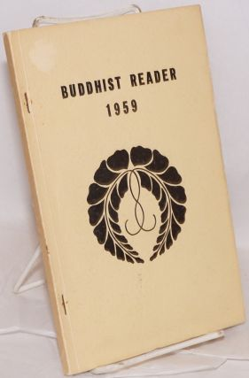 The Buddhist Reader 1959 Vol. 7, nos. 1-12 [Bound volume