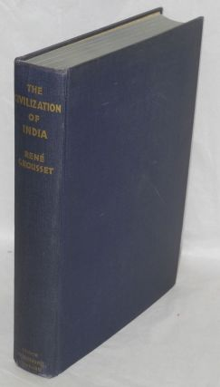 The civilization of India. Rene Grousset.