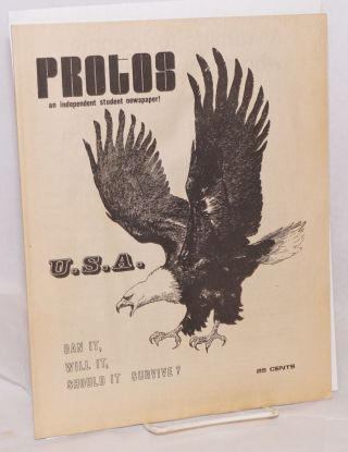 Protos; an independent student newspaper! Special issue: USA: can it, will it, should it survive?...