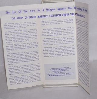 Do Americans have the right to hear? The issues at stake in the case of Ernest Mandel, noted Belgian Marxist Scholar. [cover title] The story of Ernest Mandel's exclusion under the McCarran-Walter Act [caption title]