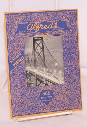 Alfred's, famous for good food since 1929. Souvenir Menu. Alfred's Restaurant