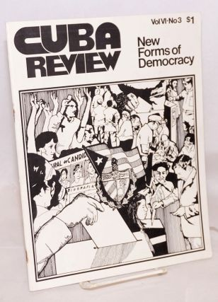 Cuba Review: vol. 6, #3, September 1976: New Forms of Democracy