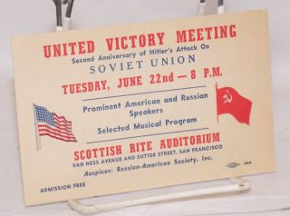 United Victory Meeting. Second anniversary of Hitler's attack on Soviet Union... Prominent American and Russian speakers. Selected musical program [invitation card / postcard]