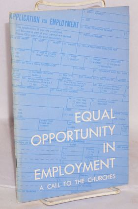 Equal opportunity in employment, a call to the churches Report of a consultation held in St....