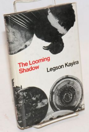 Looming Shadow. Legson Kayira