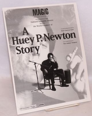 Magic Theatre in association with Oakland Ensemble Theatre presents the world premiere of A Huey...