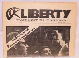 Liberty: the voice of Students for a Libertarian Society [two issues]