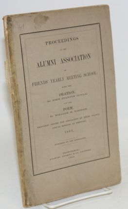 Proceedings of the Alumni Association of Friends' Yearly Meeting School: With the Oration, by...