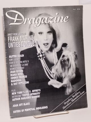 Dragazine: #4; Frank Marino unties tongue. Sue Casa, Lois Commondenominator, Sisters of Perpetual...