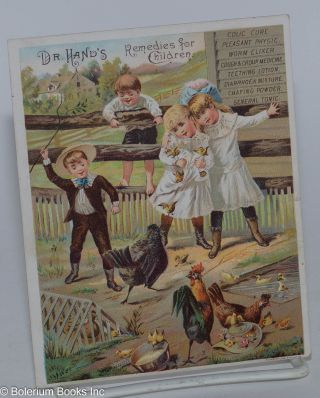 Dr. Hand's remedies for children, colic cure, pleasant physic, worm exlixer...