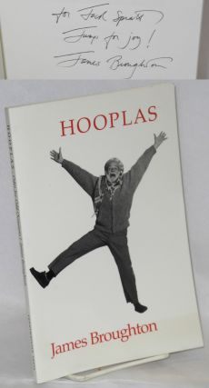 Hooplas; odes for odd occasions, 1956-1986 [signed]. James Broughton