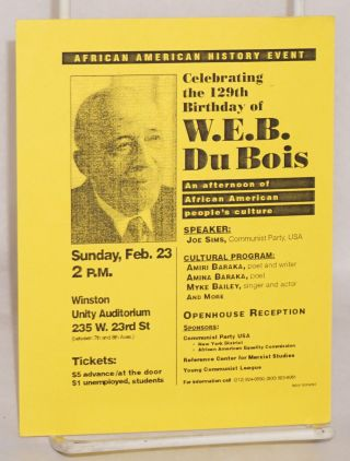 Celebrating the 129th birthday of W.E.B. Du Bois: an afternoon of African American people's culture; speaker Joe Sims, Communist Party, USA [event card]