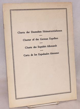 Charta der deutschen Heimatvertriebenen / Charter of the German Expellees / Charte des Expulsés...