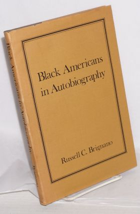 Black Americans in autobiography; an annotated bibliography of autobiographies and...