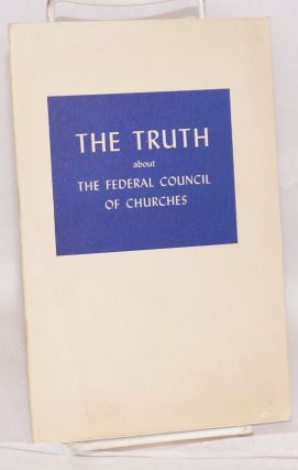 The truth about the Federal Council of Churches