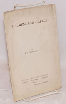 Belgium and Greece. J. W. Headlam