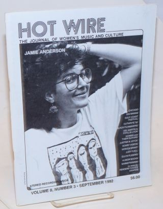 Hot Wire: the journal of women's music and culture; vol. 8, #3, September 1992. Toni Jr....