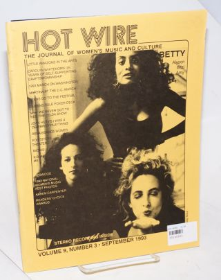 Hot Wire: the journal of women's music and culture; vol. 9, #3, September 1993. Toni Jr....