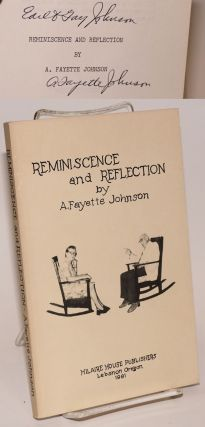 Reminiscence and Reflection [with] Critic of life in our time, and other recent poems