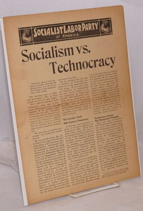 Socialism vs. Technocracy [handbill]. Socialist Labor Party