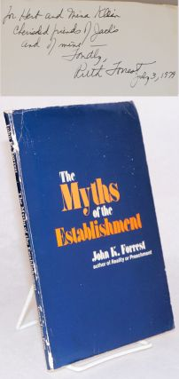 The Myths of the Establishment. John K. Forrest