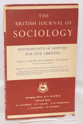 Determinants of Support for Civil Liberties Reprinted from The British Journal of Sociology, Vol....