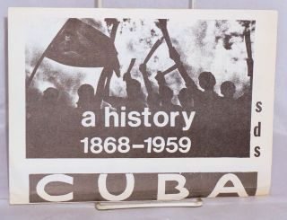 A history of the Cuban revolution: 1868-1959. Sharon Krebs