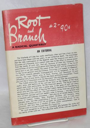 Root and Branch. [Issues 1 and 2]