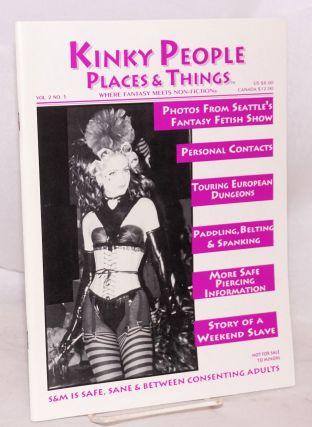 Kinky People Places & Things: where fantasy meets non-fiction, vol. 2, #5