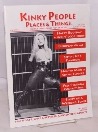 Kinky People Places & Things: where fantasy meets non-fiction, vol. 2, #6