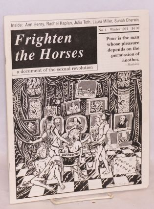Frighten the Horses: a document of the sexual revolution #4, Winter, 1991. Mark Pritchard, Anne...