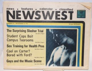NewsWest: the gay NEWSpaper; #39, November 12, 1976: The Surprising Slasher Tial. Robert...