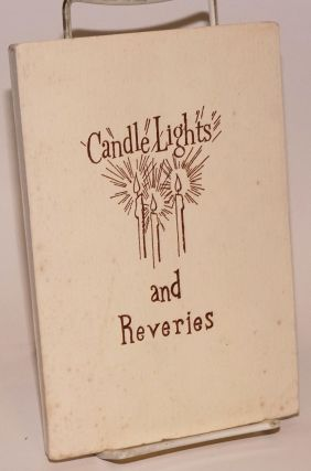 Candle Lights and Reveries. Mary Elizabeth Warren Ledford