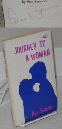 Journey To a Woman [signed]. Ann Bannon, Ann Thayer Aka A. Bannon, Ann Weldy