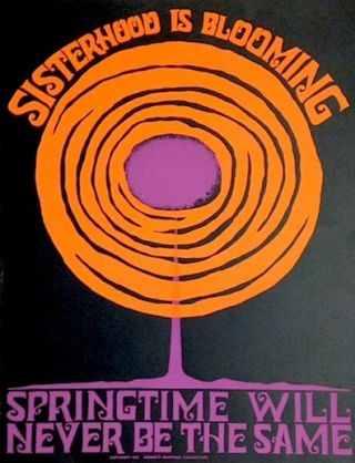 Sisterhood is blooming. Springtime will never be the same. Estelle Carol.