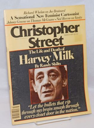 Christopher Street: vol. 3, #8, March 1979; The Life and Death of Harvey Milk. Charles L. Ortleb,...