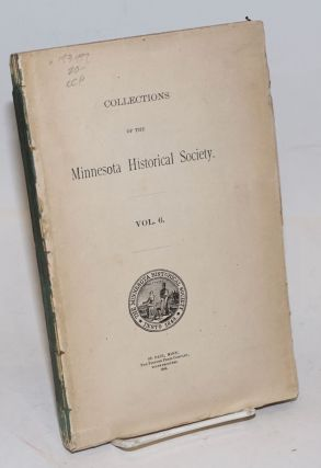 Collections of the Minnesota Historical Society. Vol. 6. Native Americans