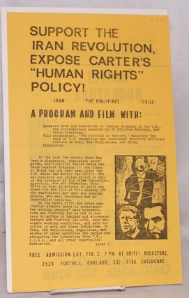 "Support the Iran revolution, expose Carter's ""Human rights"" policy! [handbill]. Communist Party..."