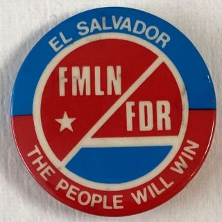 El Salvador / The People Will Win / FMLN / FDR [pinback button]