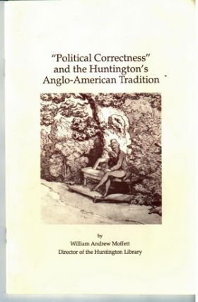 """Political correctness"" and the Huntington's Anglo-American tradition. Founder's Day, February 24, 1992"