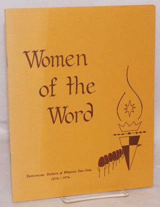 Women of the Word: Dominican Sisters of Mission San Jose, 1876 - 1976. Sister Mary Paul Mehegan