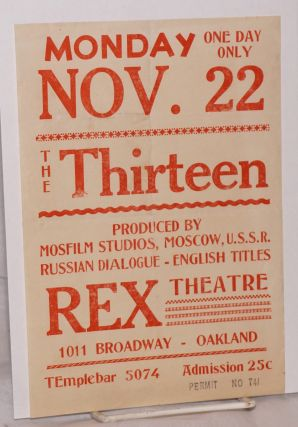 Monday, Nov. 22, One day only / The Thirteen / Produced by Mosfilm Studios, Moscow, USSR. Russian...