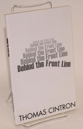 Behind the front line. Thomas Cintron