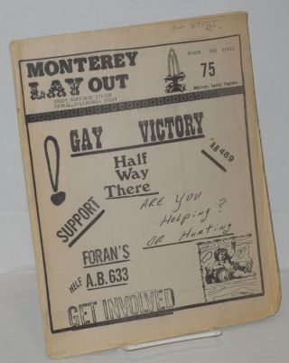 Monterey Lay Out March and April 1975 [no statement of issue number, likely #3 or #4] Gay Victory - halfway there. Larry Hughes.